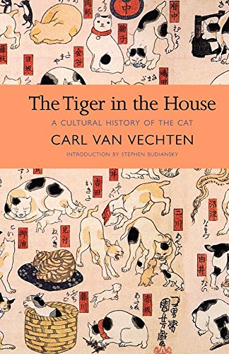 The Tiger in the House: A Cultural History of the Cat (New York Review Books Classics) por Carl Van Vechten