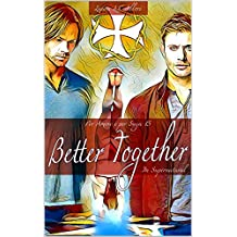 Better Together: Le Olimpiadi in Supernatural (Per Amore e per Saga Vol. 15)
