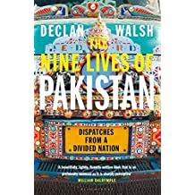 The Nine Lives of Pakistan: Dispatches from a Divided Nation