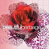 Beautiful Garbage (remastered)