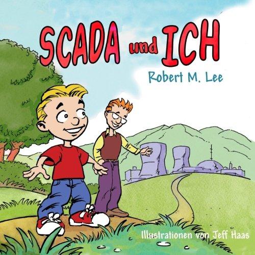 SCADA und ICH: Ein Buch für Kinder und ()