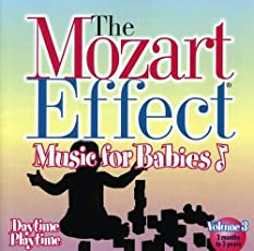 The Mozart Effect for Babies Vol 3 - Daytime Playtime