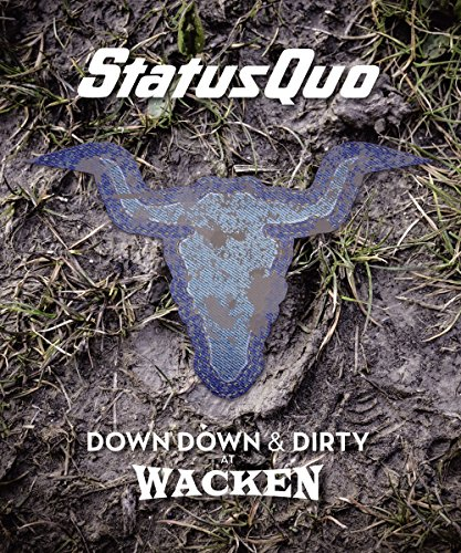 Status Quo - Down Down & Dirty at Wacken - Limitierte Blu-ray + CD Edition -