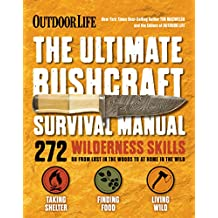 The Ultimate Bushcraft Survival Manual (English Edition)