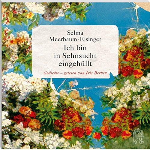 Buchseite und Rezensionen zu 'Ich bin in Sehnsucht eingehüllt, Gedichte, 1 Audio-CD' von Selma Meerbaum-Eisinger