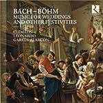 Bach & B�hm: Music for Weddings and O...