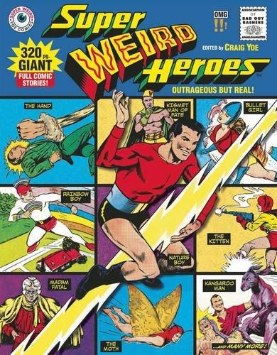 super-weird-heroesoutrageous-but-real