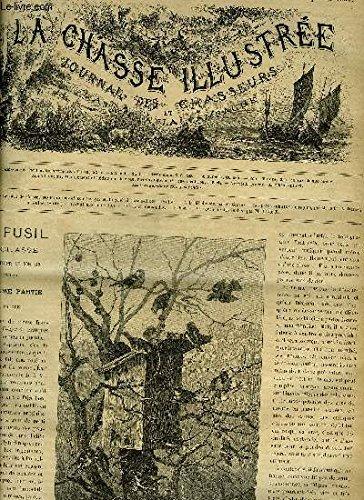 LA CHASSE ILLUSTREE N° 2 Le fusil de chasse ses munitions et son tir oar Faure Biguet (suite) - a la Billebaude par Silvio - les petits animaux de rapine par Drion la fouine (suite) - la revanche des lapins par De de X ...