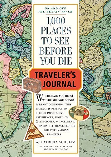 1,000 Places to See Before You Die Traveler's Journal by Patricia Schultz (2005-06-13)