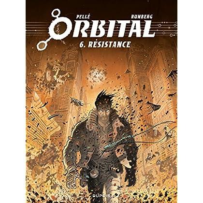 Orbital - Tome 6 - Résistance