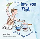 I Love You Dad...