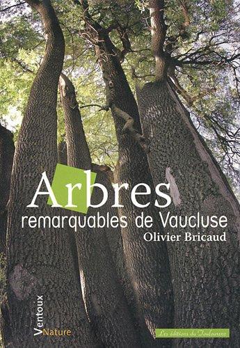 Arbres remarquables de Vaucluse