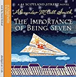 The Importance Of Being Seven (44 Scotland Street)