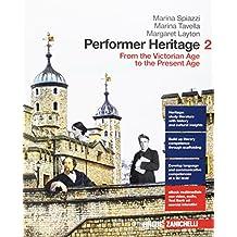 Performer heritage. Per le Scuole superiori. Con aggiornamento online [Lingua inglese]: 2
