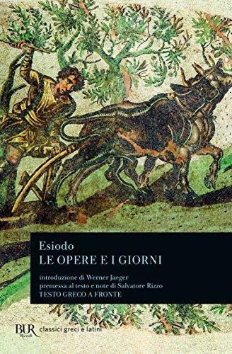 Le opere e i giorni-Lo scudo di Eracle (Classici greci e latini)