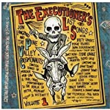 Executioners Last Song