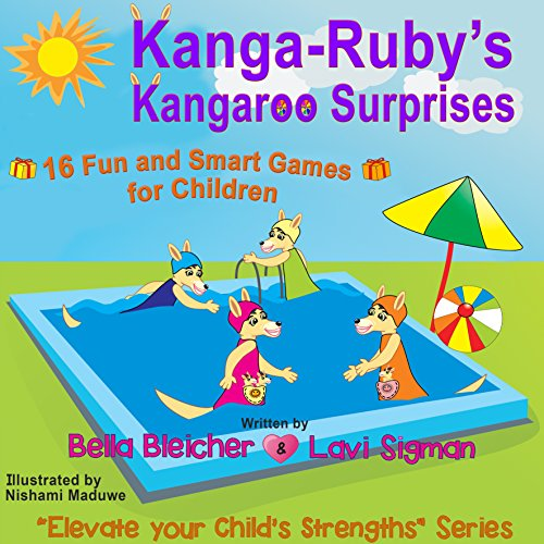 Children activity book: Kanga-Ruby Kangaroo's Surprises: 16 Fun and Smart Games for Children (Values books - Elevate Your Child's Strengths Book 5) (English Edition) Kangaroos Ruby