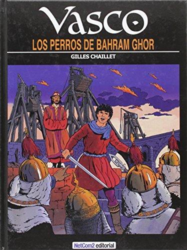Los perros de Bahram Ghor (Vasco)