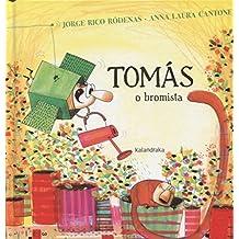 Tomás o bromista (libros para soñar)