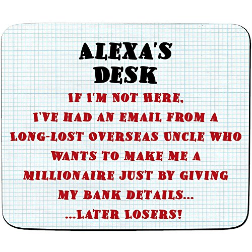 Schreibtisch-Alexa'I'm a millionaire, später Verlierer! Joke E-Mail Betrügereien Design, Name personalisierbar-Premium-Mousepad (5 mm Dicke)