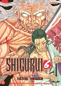 Shigurui Edition simple Tome 6