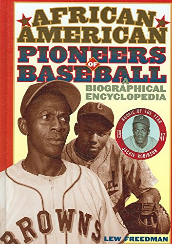 [(African American Pioneers of Baseball : A Biographical Encyclopedia)] [By (author) Lew H. Freedman] published on (April, 2007)