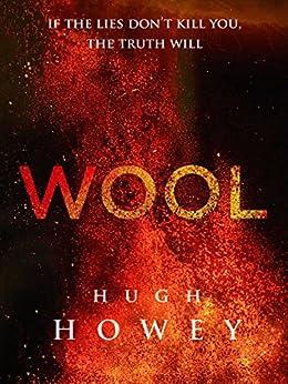 Wool Omnibus Edition (Wool 1 - 5) [Kindle in Motion] (Silo series) (English Edition) par [Howey, Hugh]