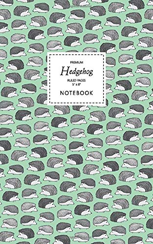 Hedgehog Notebook - Ruled Pages - 5x8 - Premium: (Green Edition) Fun notebook 96 ruled/lined pages (5x8 inches / 12.7x20.3cm / Junior Legal Pad / Nearly A5) -