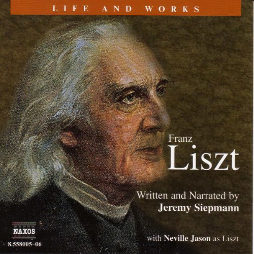The Life and Works of Liszt  Audiolibri