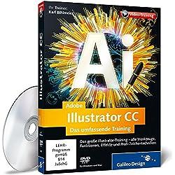 Adobe Illustrator CC - Das umfassende Training - auch für CS6 geeignet (Galileo Design)