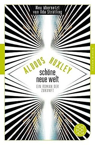 Schöne Neue Welt: Ein Roman der Zukunft (Fischer Klassik)