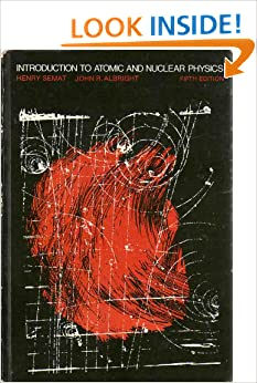 Introduction to Atomic and Nuclear Physics - 5th Edition