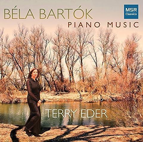 B??la Bart??k: Piano Music - 14 Bagatelles, Op.6, Sz.38; 2 Romanian Dances, Op.8/a, Sz.43; 15 Hungarian Peasant Songs, Sz.71; Improvisations on Hungarian Peasant Songs, Op.20, Sz.74; 6 Dances in Bulgarian Rhythm (from Mikrokosmos Vol.VI, Sz.107) by Terry Eder (piano) (2015-08-03)