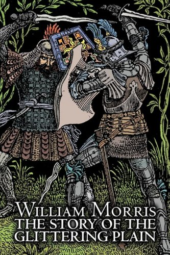 The Story of the Glittering Plain by Wiliam Morris, Fiction, Classics, Fantasy, Fairy Tales, Folk Tales, Legends & Mythology Cover Image