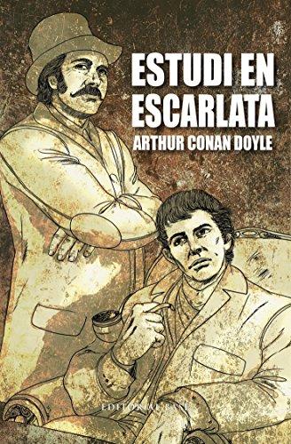 Estudi en escarlata (Clàssics Juvenils Book 2) (Catalan Edition) por Arthur Conan Doyle