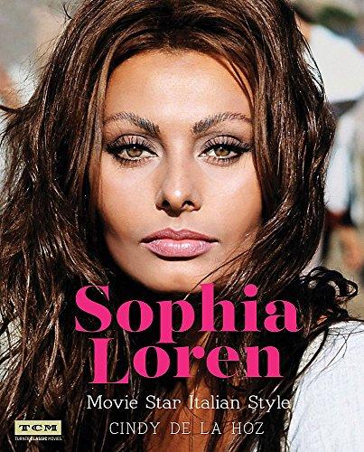 Sophia Loren: Movie Star Italian Style (Turner Classic Movies) Turner Classic