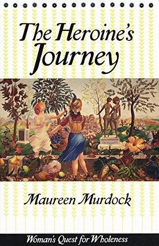 The Heroine's Journey: Woman's Quest for Wholeness por Maureen Murdock