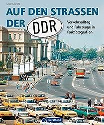 Auf den Straßen der DDR