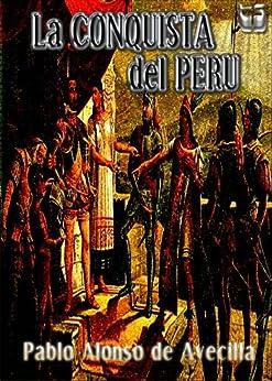 La Conquista del Peru de [De Avecilla, Pablo Alonso]