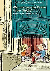 Kinder in der Kirche, Hierarchie Lfd. Nr.: Was machen die Kinder in der Kirche?: Einführungen und Materialien