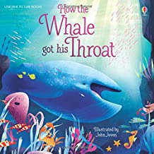 How the Whale Got His Throat (First Reading Level One)