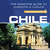 Chile - Culture Smart!: The Essential Guide to Customs & Culture