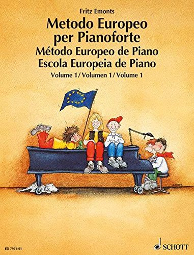 Metodo europeo per pianoforte. Ediz. multilingue. Per la Scuola media: 1 por Fritz Emonts