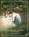 A Middle-Earth Traveller: Sketches from Bag End to Mordor