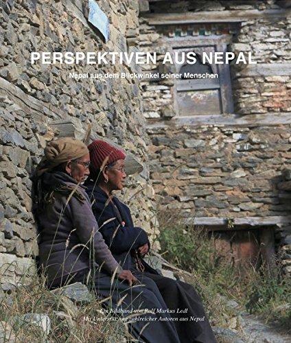 Perspektiven aus Nepal: Nepal aus dem Blickwinkel SEINER Menschen