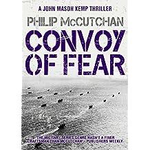Convoy of Fear (A John Mason Kemp Thriller Book 5) (English Edition)