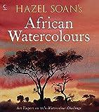 Hazel Soan's African Watercolours