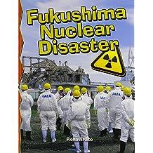 Fukushima Nuclear Disaster (Disaster Alert!) (Disaster Alert! (Paperback))