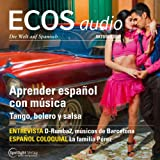 ECOS audio - Aprender español con música. 10/2013: Spanisch lernen Audio - Spanisch lernen mit Musik
