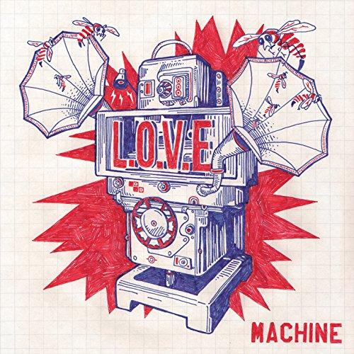 L.O.V.E. Machine